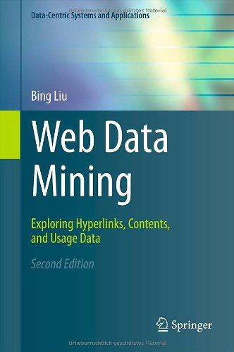 Web Data Mining Exploring Hyperlinks, Contents, and Usage Data 2nd 2011 edition cover