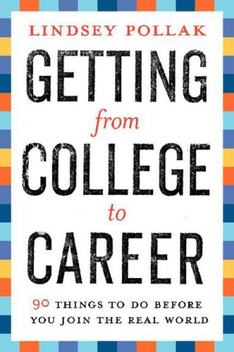 Getting from College to Career 90 Things to Do Before You Join the Real World  2007 edition cover