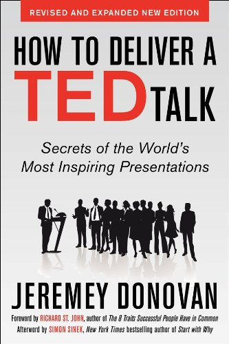 How to Deliver a Ted Talk Secrets of the World's Most Inspiring Presentations  2014 edition cover