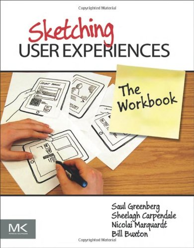 Sketching User Experiences   2011 (Workbook) edition cover