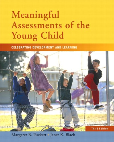 Meaningful Assessments of the Young Child Celebrating Development and Learning 3rd 2008 edition cover