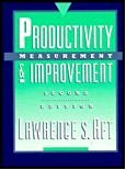 Productivity Measurement and Improvement  2nd 1992 9780137287598 Front Cover