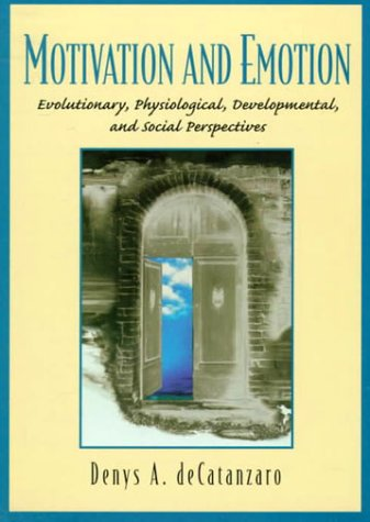 Motivation and Emotion Evolutionary, Physiological, Developmental, and Social Perspectives  1999 edition cover