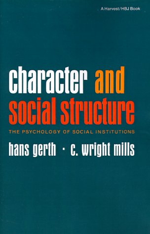 Character and Social Structure The Psychology of Social Institutions N/A edition cover