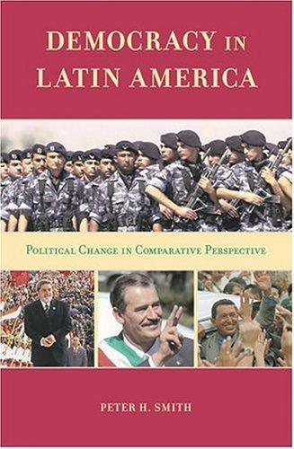 Democracy in Latin America Political Change in Comparative Perspective  2005 edition cover