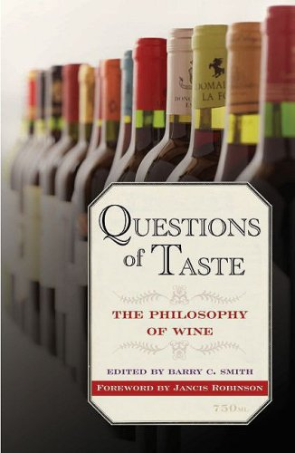 Questions of Taste The Philosophy of Wine N/A edition cover