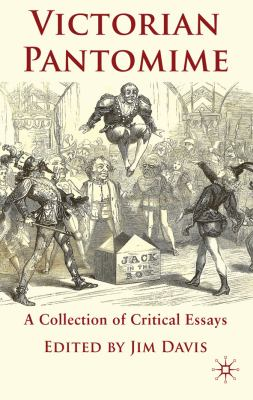 Victorian Pantomime A Collection of Critical Essays  2010 9780230221598 Front Cover