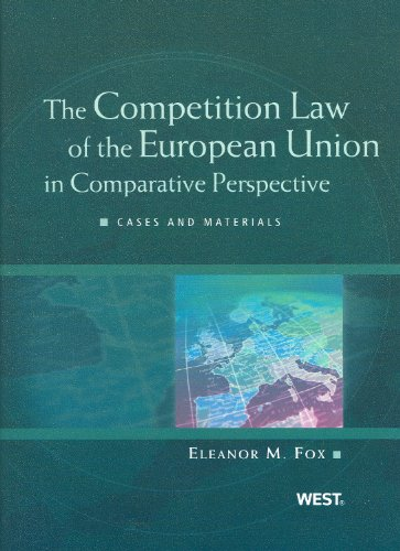 Competition Law of the European Union in Comparative Perspective  2nd 2009 (Revised) edition cover