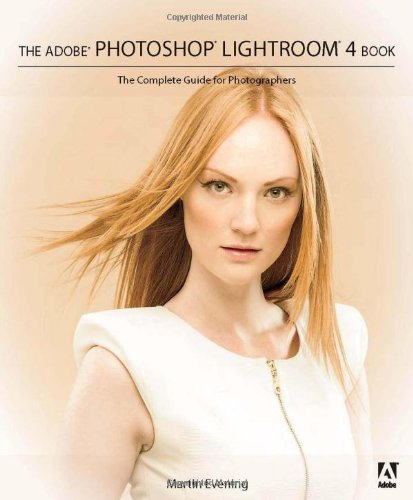 Adobe Photoshop Lightroom The Complete Guide for Photographers  2012 edition cover