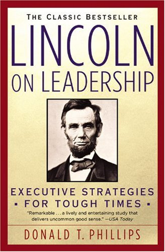 Lincoln on Leadership Executive Strategies for Tough Times  1998 (Reprint) edition cover