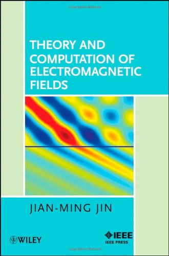 Theory and Computation of Electromagnetic Fields   2010 edition cover