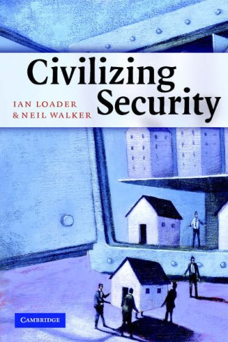 Civilizing Security   2007 edition cover