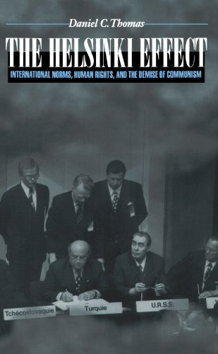 Helsinki Effect International Norms, Human Rights, and the Demise of Communism  2001 edition cover