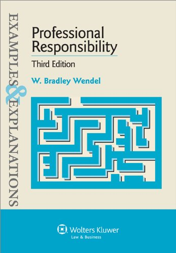 Professional Responsibility Examples and Explanations 3e 3rd 2010 (Student Manual, Study Guide, etc.) edition cover