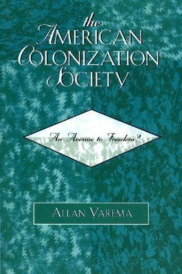 American Colonization Society An Avenue to Freedom?  2006 edition cover