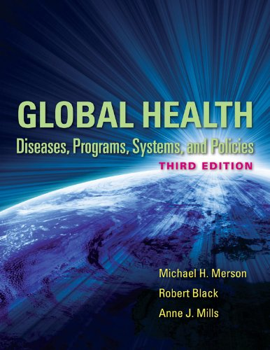 Global Health Diseases, Programs, Systems, and Policies 3rd 2012 (Revised) edition cover