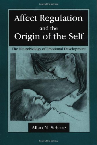 Affect Regulation and the Origin of the Self The Neurobiology of Emotional Development  1994 edition cover