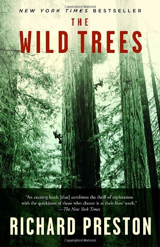 Wild Trees A Story of Passion and Daring N/A edition cover