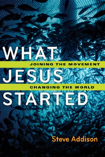 What Jesus Started Joining the Movement, Changing the World  2012 edition cover