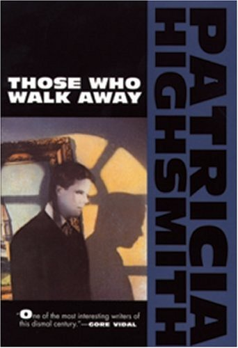 Those Who Walk Away  Reprint edition cover