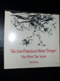 San Francisco Mime Troupe : The First Ten Years N/A 9780878670598 Front Cover