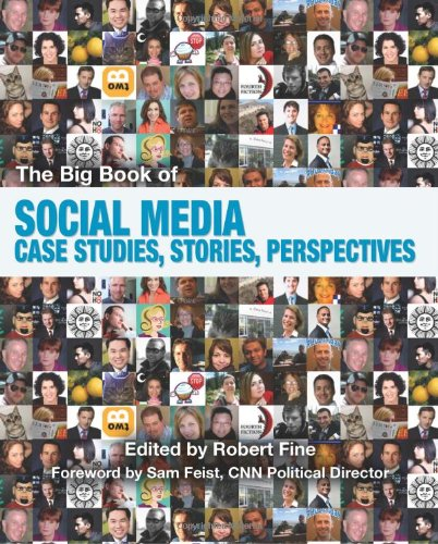 Big Book of Social Medi Case Studies, Stories, Perspectives N/A edition cover