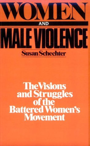 Women and Male Violence The Visions and Struggles of the Battered Women's Movement  1982 edition cover