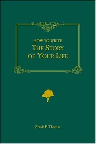 How to Write the Story of Your Life   2005 edition cover