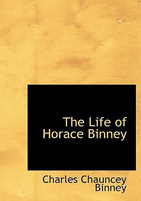 Life of Horace Binney N/A 9781115295598 Front Cover