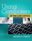 Using Computers in the Law Office + Premium Web Site Printed Access Card + Cd-rom:   2014 9781285189598 Front Cover