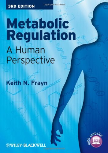 Metabolic Regulation A Human Perspective 3rd 2010 9781405183598 Front Cover