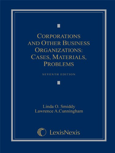 Corporations and Other Business Organizations Cases, Materials, Problems 7th 2010 edition cover