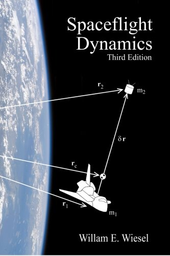 Spaceflight Dynamics Third Edition N/A 9781452879598 Front Cover