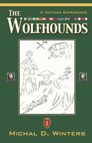 Wolfhounds A Vietnam Experience  2013 9781490811598 Front Cover