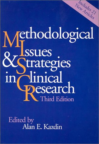 Methodological Issues and Strategies in Clinical Research  3rd 2003 9781557989598 Front Cover