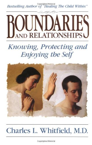 Boundaries and Relationships Knowing, Protecting and Enjoying the Self  1994 edition cover