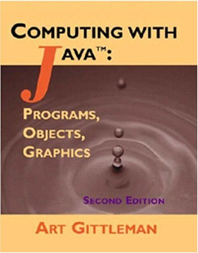 Computing with Java Programs, Objects, Graphics 2nd 2002 (Revised) 9781576760598 Front Cover