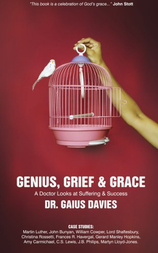 Genius, Grief and Grace A Doctor Looks at Suffering and Success  2008 (Revised) edition cover