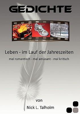 Leben - im Lauf der Jahreszeiten Mal romantisch - mal am�sant - mal kritisch N/A 9783837087598 Front Cover