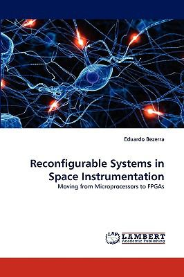 Reconfigurable Systems in Space Instrumentation N/A 9783838345598 Front Cover