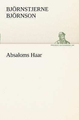 Absaloms Haar   2011 9783842403598 Front Cover