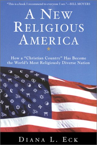 New Religious America How a Christian Country Has Become the World's Most Religiously Diverse Nation 2nd 2001 (Revised) edition cover