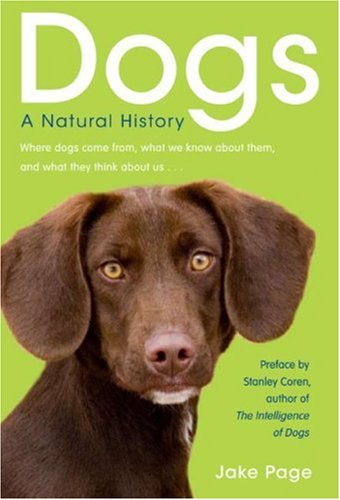 Dogs A Natural History  2007 9780061132599 Front Cover