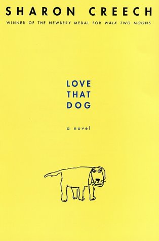 Love That Dog A Novel  2001 9780064409599 Front Cover