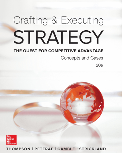 Crafting & Executing Strategy: The Quest for Competitive Advantage: Concepts and Cases 20th 2015 9780077720599 Front Cover
