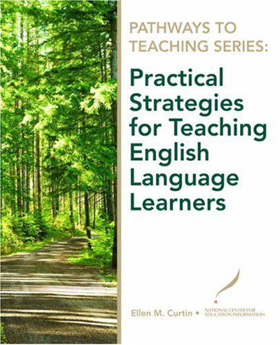 Practical Strategies for Teaching English Language Learners   2009 edition cover