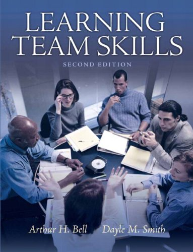 Learning Team Skills  2nd 2011 9780137152599 Front Cover