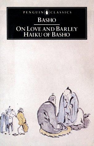 On Love and Barley Haiku of Basho  2003 edition cover
