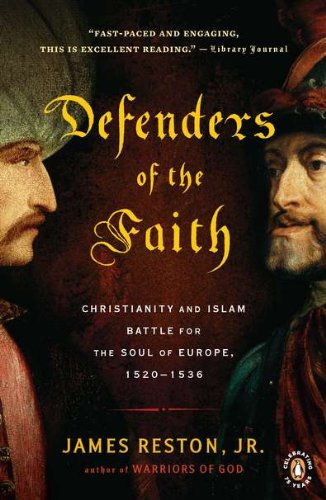 Defenders of the Faith Christianity and Islam Battle for the Soul of Europe, 1520-1536 N/A edition cover