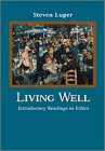 Living Well Introductory Readings in Ethics  2000 9780155084599 Front Cover